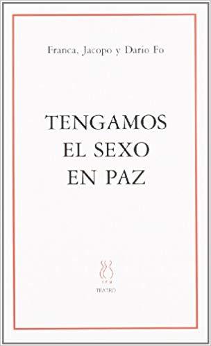 TENGAMOS EL SEXO EN PAZ