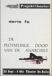 DE PLOTSELINGE DOOD VAN DE ANARCHIST