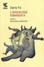 L'APOCALISSe RIMANDATA