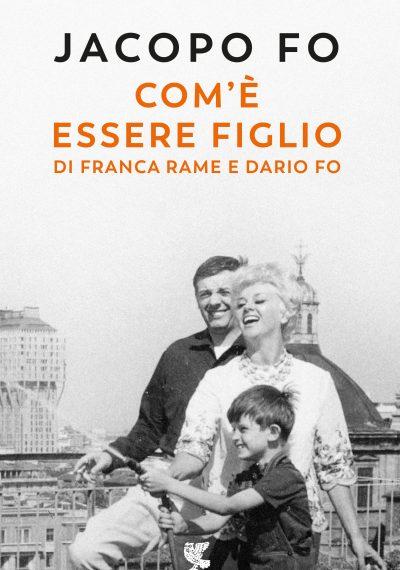 COME_ESSERE_FIGLIO_RAME_FO_JACOPO FO_ GUANDA
